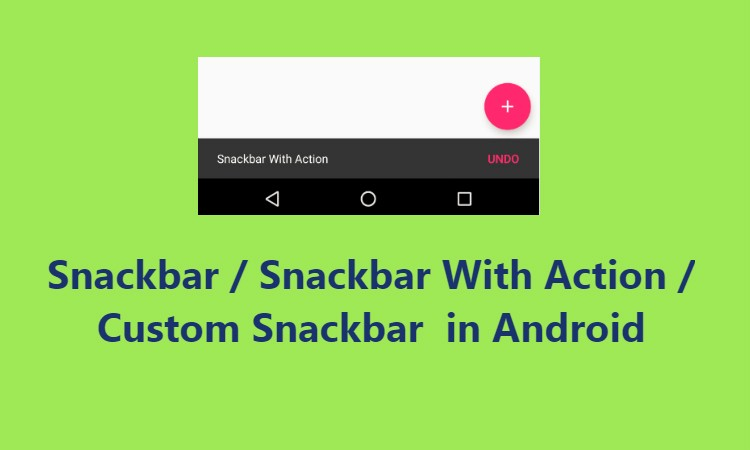 Android snackbar example